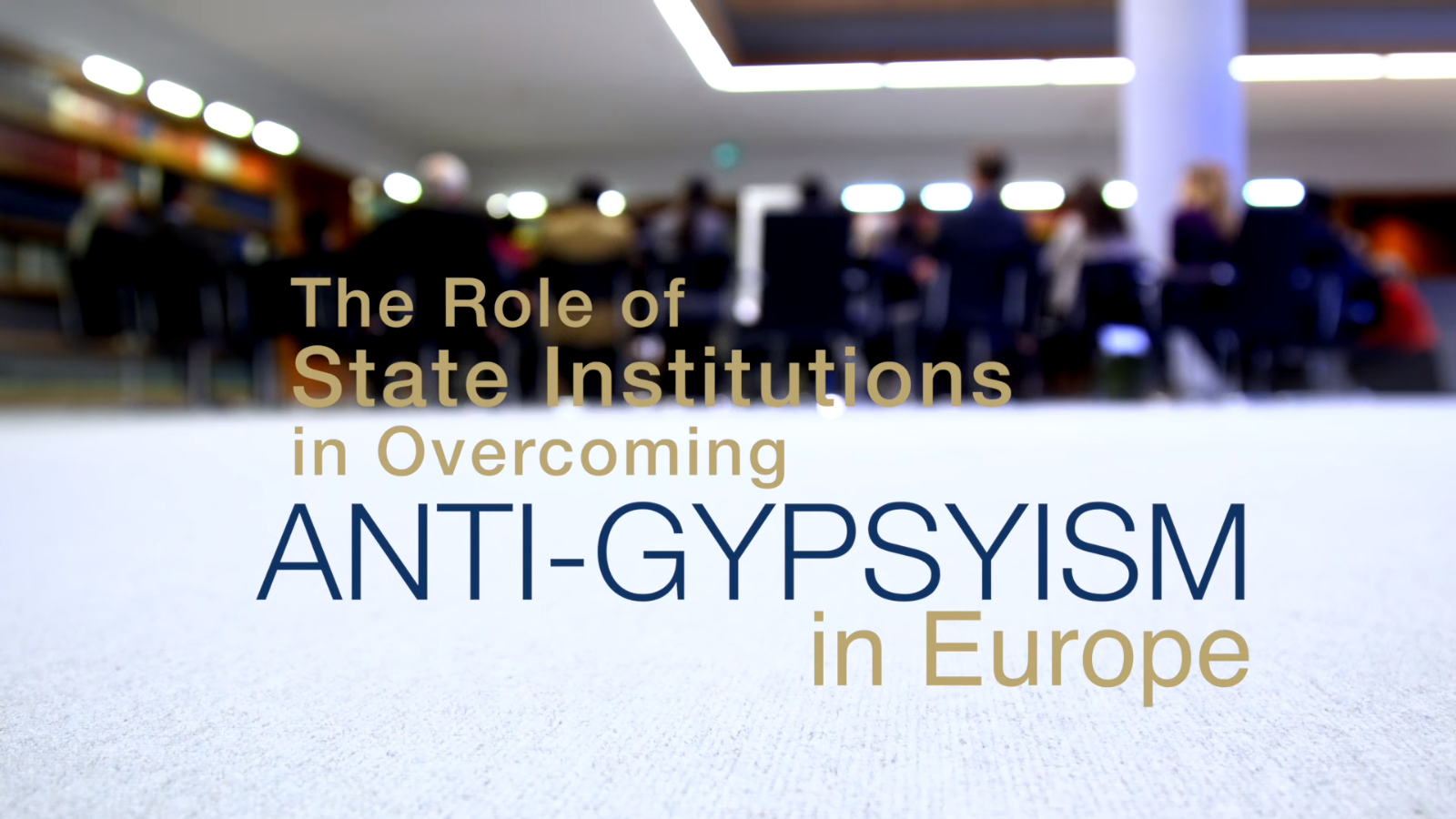 How Can State Institutions Help Overcome Anti-Gypsyism in Europe?